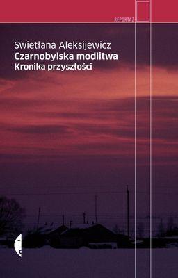 "Book Cover: ""Czarnobylska modlitwa"""
