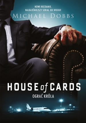 "Book Cover: ""House of Cards. Ograć króla"""
