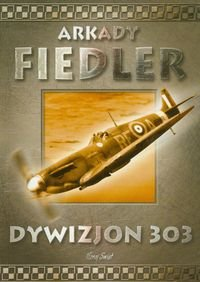 "Book Cover: ""Dywizjon 303"""