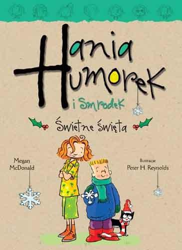 """Okładka: """"Hania Humorek i Smrodek: świetne święta"""""""